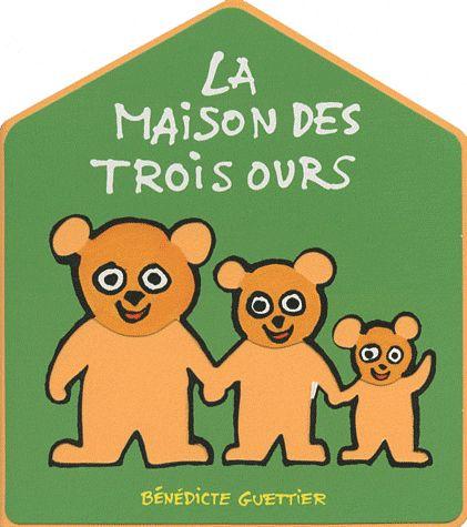 La maison des trois ours 12,95€
