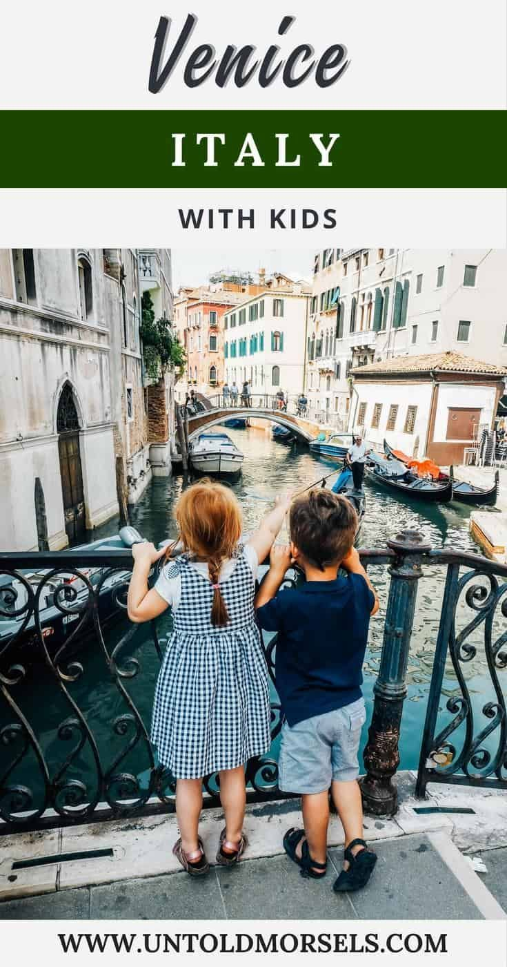 Venice Italy with kids - things to do in Venice with kids - family friendly hotels in Venice - where to eat in Venice