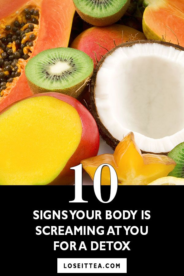 10 Signs Your Body Is Screaming At You For A Detox by LoseIT Tea at loseittea.com