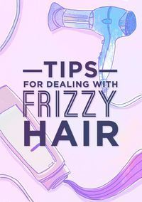 15 Life-Changing Ways To Tame Frizzy Hair