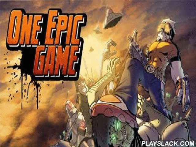 One Epic Game  Android Game - playslack.com , Only one warrior can rescue the world! But unfortunately he is busy therefore you should do it. preserve homo from penetration of novices in epicenter of conflict of living-dead in the area of post-apocalyptic barrens. journey through five planets, accumulate tons of medals and ruin everything that becomes on your path. Become a powerful warrior, appoint your popular armament and change for improbably humorous quest. You will definitely like…