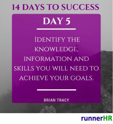 14 Days To Success Day #5 #runnerHR #BrianTracy