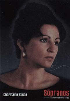 """Charmaine Bucco (played by Kathrine Narducci). She and Meadow were the only two characters on """"The Sopranos"""" to never back down to Tony/be intimidated by Tony. Couple of tough ladies."""