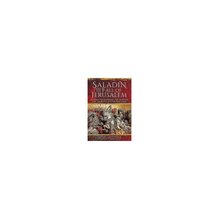 Saladin and the Fall of Jerusalem (Reprint) (Paperback) (Stanley Lane-Poole)
