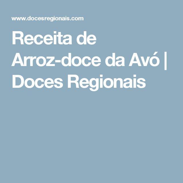 Receita de Arroz-doce da Avó | Doces Regionais