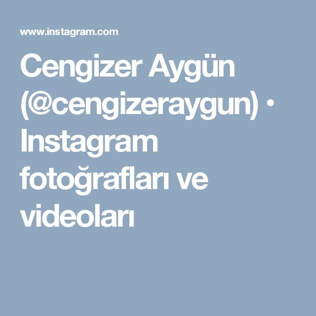 Cengizer Aygün (@cengizeraygun) • Instagram fotoğrafları ve videoları
