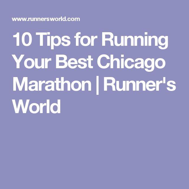 10 Tips for Running Your Best Chicago Marathon | Runner's World