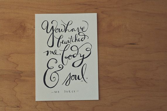 Pride and Prejudice Quote Mr. Darcy Quote Jane by heytheredesign, $18.00
