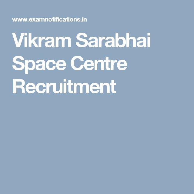 Vikram Sarabhai Space Centre Recruitment