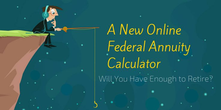 Federal Navigators has just released a brand new online federal annuity retirement calculator to help Federal Employees better calculate their retirement.