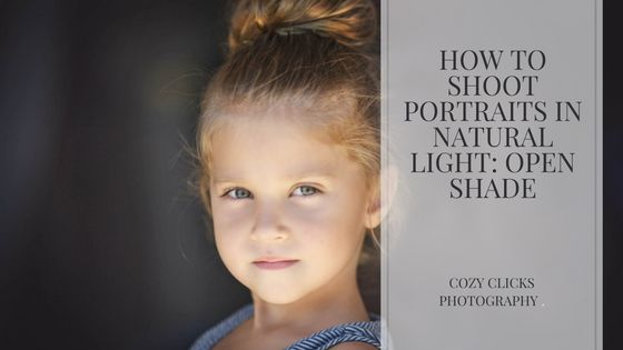 Using Natural Light Shoot Portraits Open Shade. Two ways to use open shade created from a garage to get two different looks!