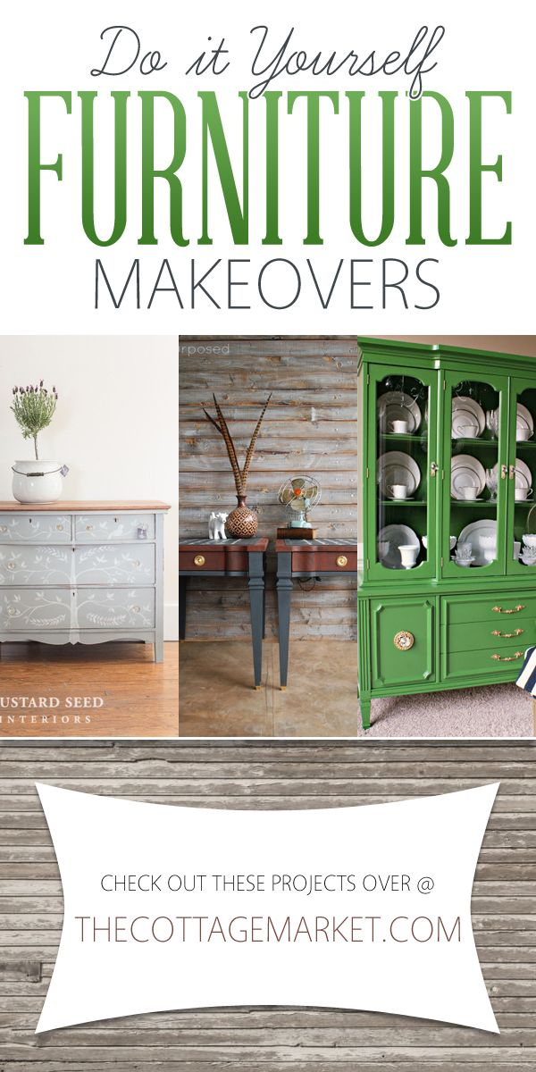 DIY Furniture Makeovers – The Cottage Market