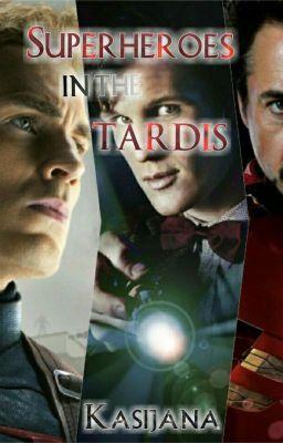 Superheroes in the TARDIS - 1. Niebieska budka w Avengers Tower #wattpad #fanfiction