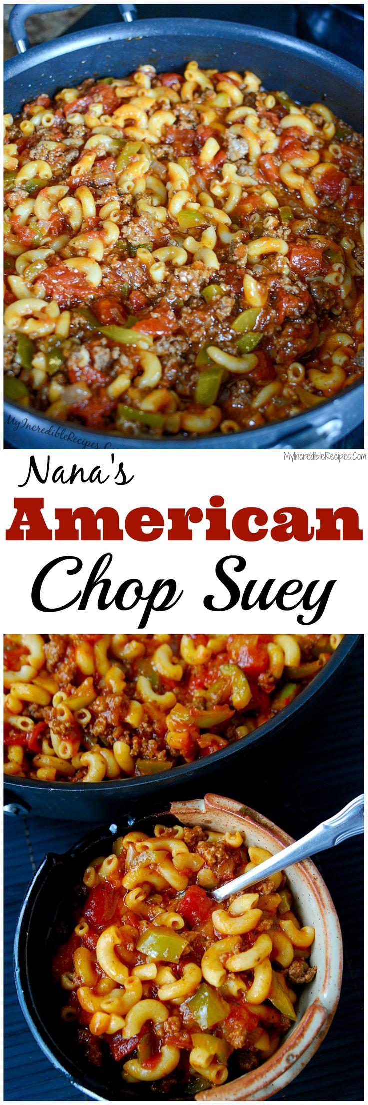 Nana's American Chop Suey!