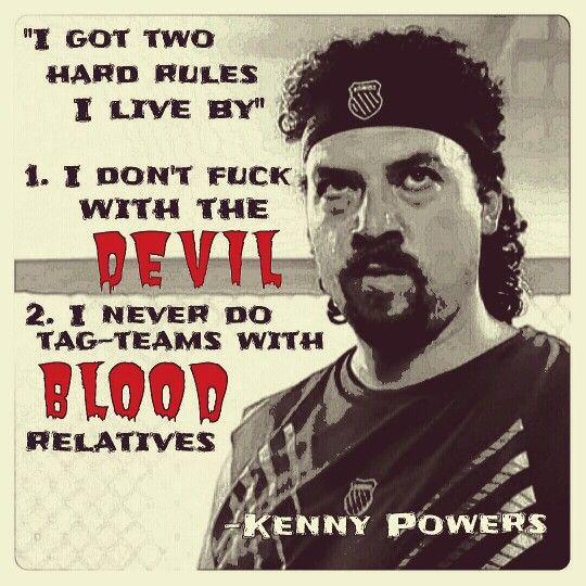 Haaaaaa!!! Kenny Powers quote.