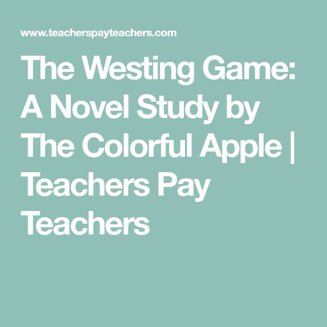 The Westing Game: A Novel Study by The Colorful Apple | Teachers Pay Teachers