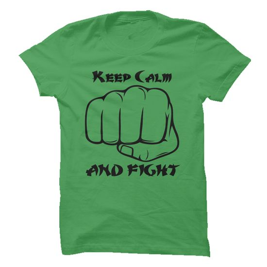 Keep Calm And Fight - Multi-Color - #tee itse #pink tee. LIMITED TIME PRICE => https://www.sunfrog.com/Offensive/Keep-Calm-And-Fight-Green-8777008-Guys.html?68278