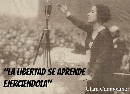La libertad se aprende ejerciéndola. Clara Campoamor. Feminismo / anarquía