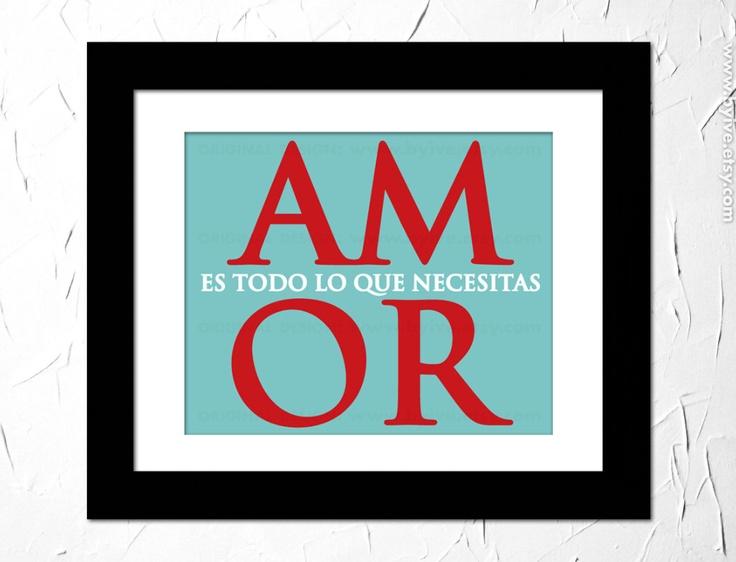 AMOR es todo lo que necesitas, Inspirational Quote in Spanish.. $15.00, via Etsy.