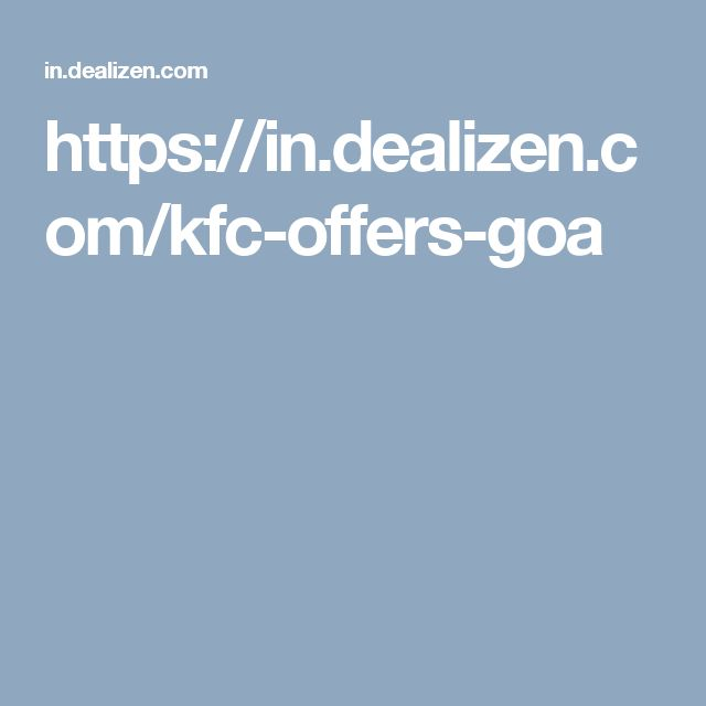 https://in.dealizen.com/kfc-offers-goa