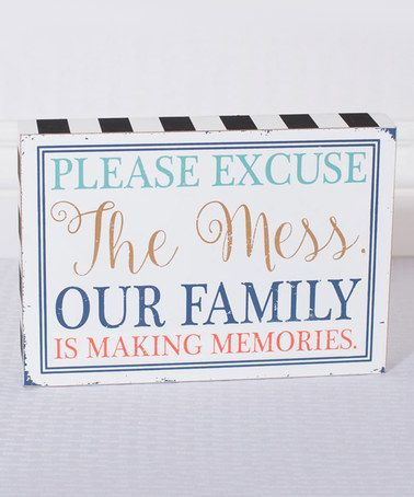 Loving this 'Excuse the Mess' Block Sign on #zulily! #zulilyfinds