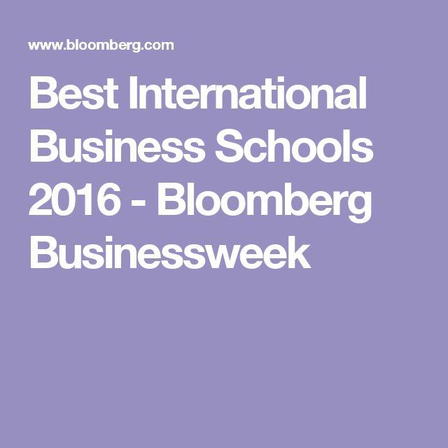 Best International Business Schools 2016 - Bloomberg Businessweek