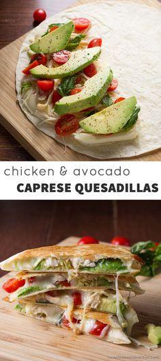 Chicken & Avocado Caprese Quesadillas