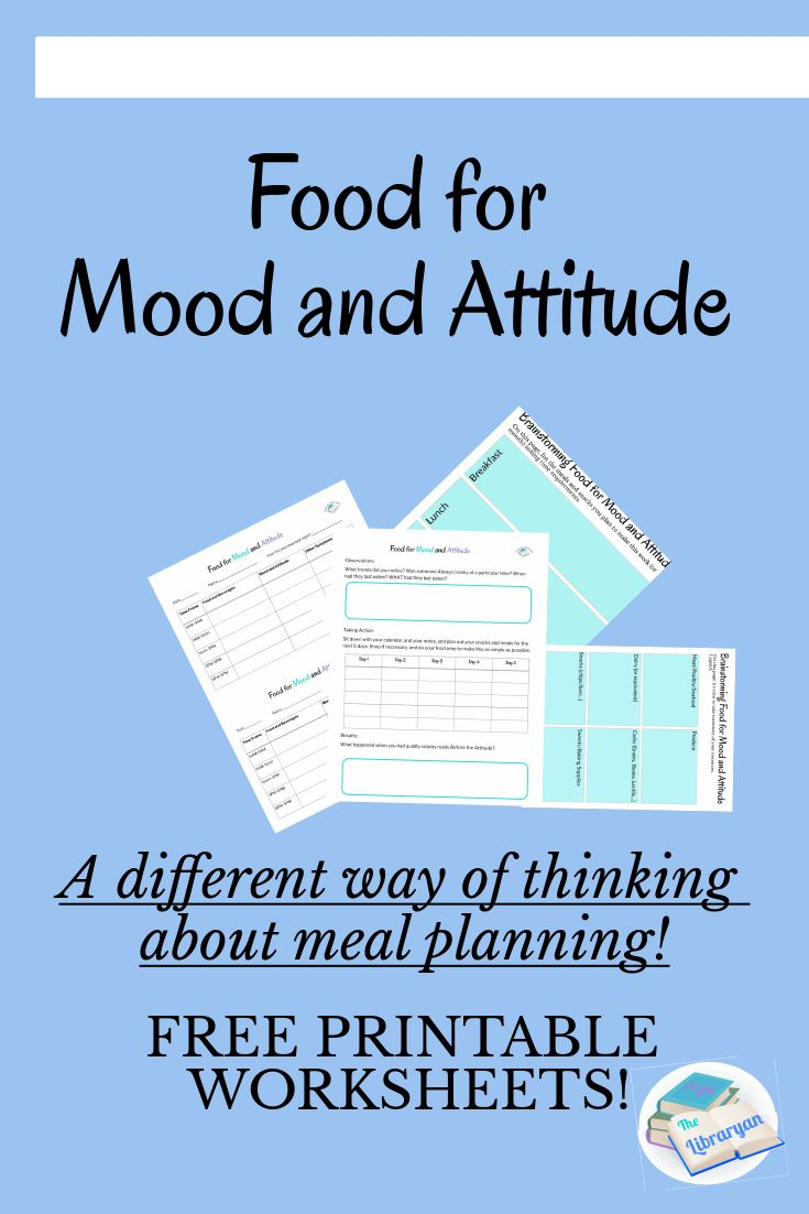 Successful Meal Planning For Mood And Attitude Improvement Christian Parenting Encouragement Faith Bloggers