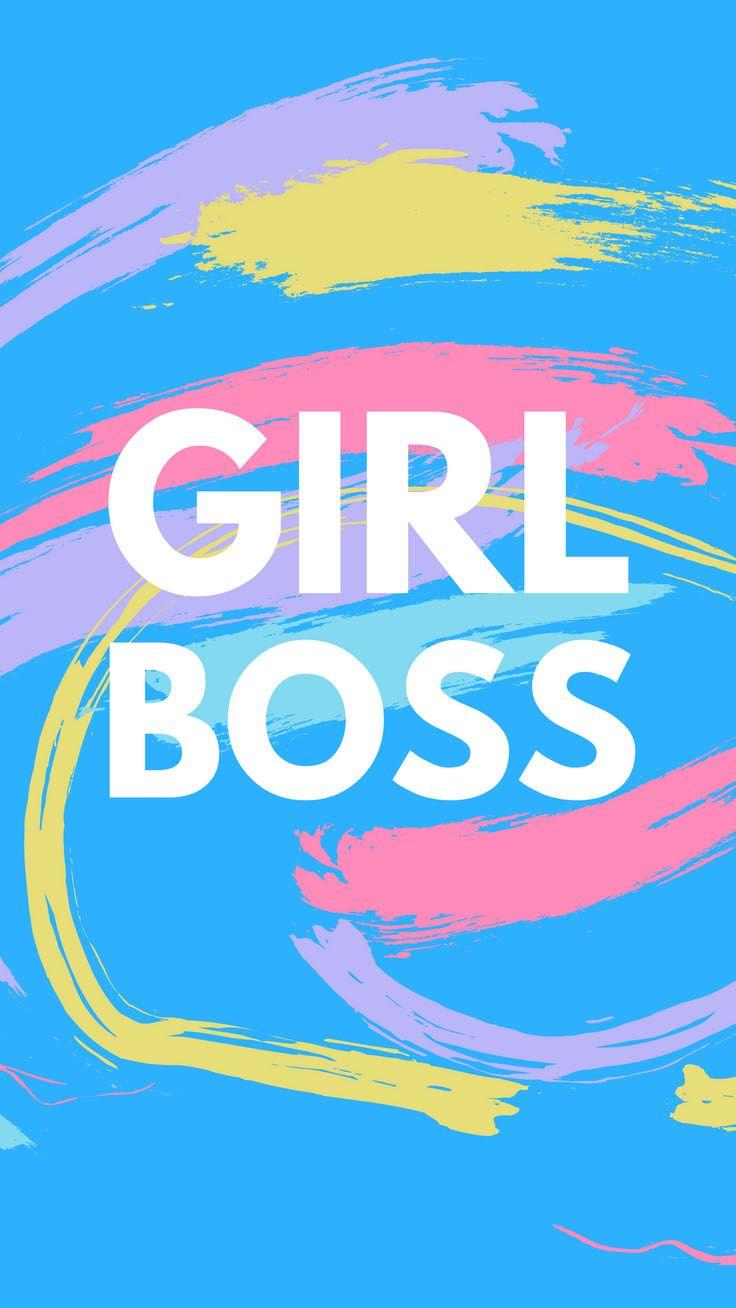 5 Motivational Girl Boss iPhone Wallpapers Boss