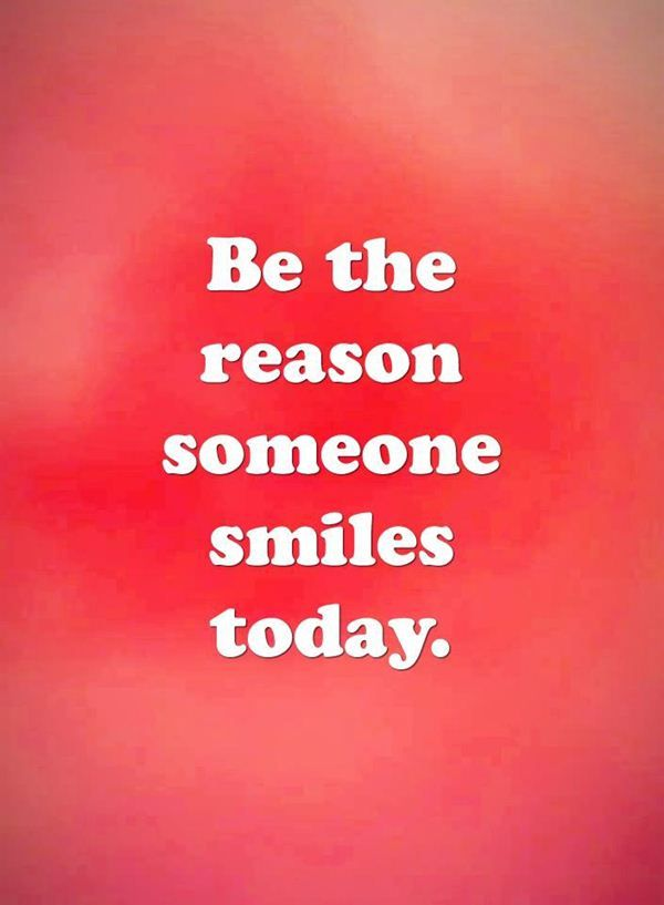 Positive Love Quotes Adorable Awesome Positive Love Quotes Someone Smiles Today 'You Must Be The