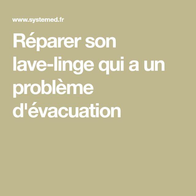 Réparer son lave-linge qui a un problème d'évacuation