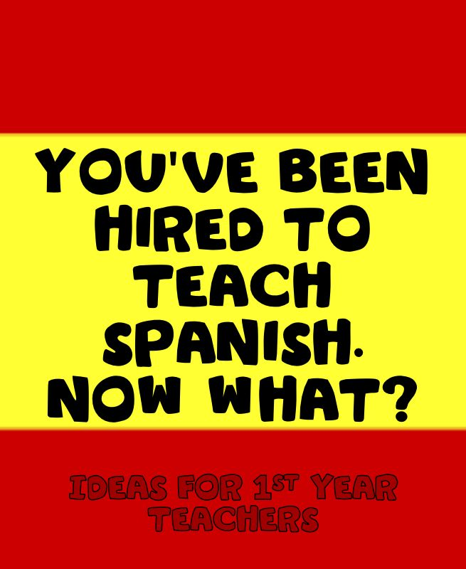 If you've just been hired or are starting your first year as a Spanish teacher, check this post for useful tips