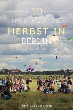 10 unschlagbare Tipps für den Herbst in Berlin. A…
