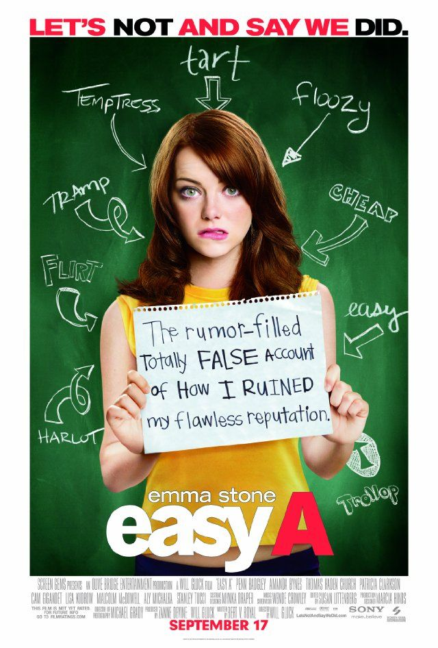 "Easy A.  a clean cut high school girl sees her life paralleling Hester Prynne's in ""The Scarlet Letter,"" which she is currently studying in school - until she decides to use the rumor mill to advance her social and financial standing."