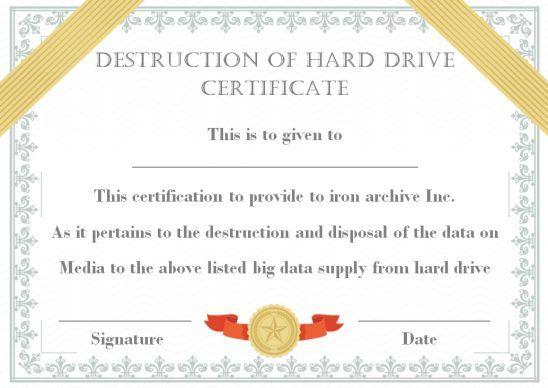 Unique Hard Drive Destruction Certificate Template In 2021 Hard Drive Destruction Certificate Templates Birth Certificate Template