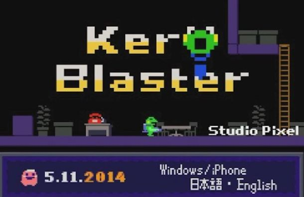 Kero Blaster.