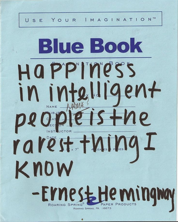 happiness: Pinterest Popular, Food For Thoughts, Quotes Boards, Ernest Hemingway, Wisdom, Truths, Note To Self, Blue Books, Living