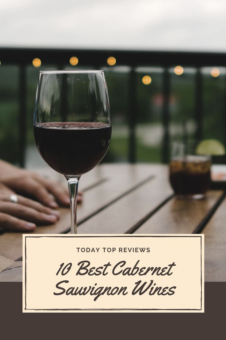 The classic Cabernet Sauvignon taste combines subtle tannins with a well-balanced body and fresh flavors. #bestwines #todaytopreviews