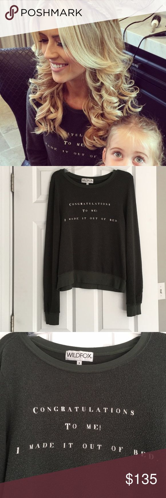 "Wildfox Congrats baggy Beach Jumper Rare Wildfox baggy beach jumper. ""Congratulations to me I made it out of bed"" . Vintage black. Size small. Worn twice. As seen on Christina El Moussa on Flip or Flop. Wildfox Tops"