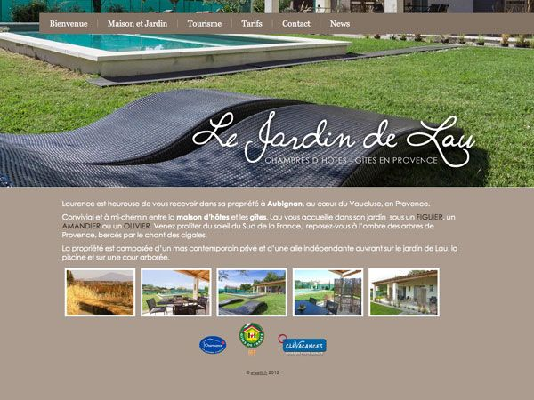 LE JARDIN DE LAU Chambres d'hôtes et gîtes à Aubignan - Vaucluse design personnalisé pour CMS Création : 09/2012 http://lejardindelau.fr/