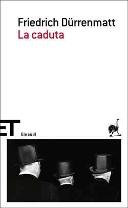 Friedrich Dürrenmatt, La caduta, ET Scrittori
