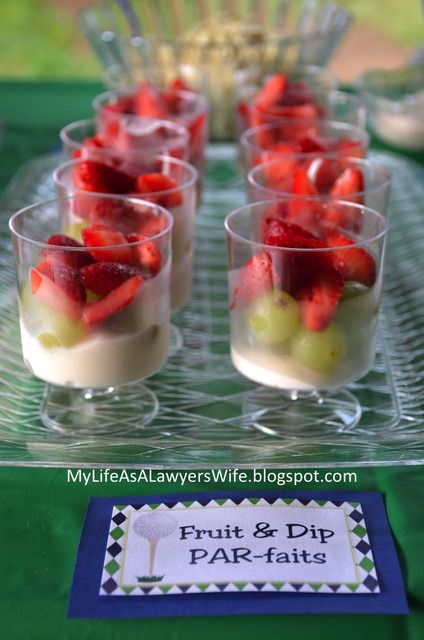 My Life as a Lawyer's Wife: E.J. is a Hole in ONE!: Golf-Themed First Birthday Party food - fruit and dip PARfaits