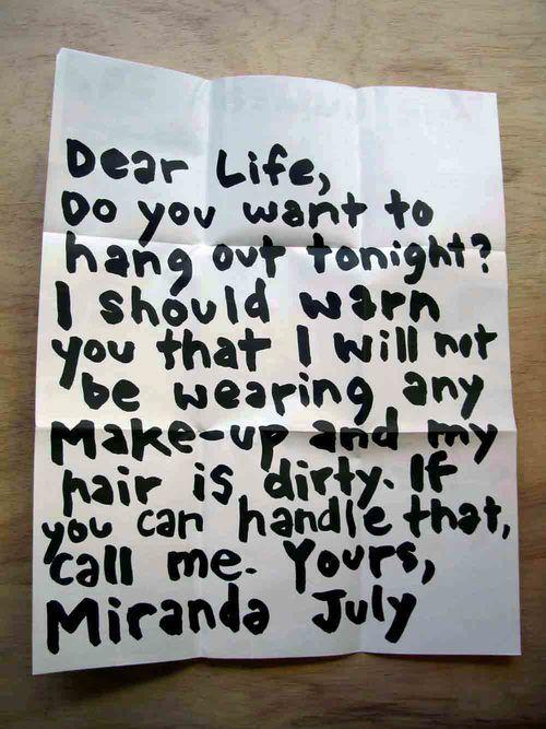 Dear life, Miranda July. I love this. I love HER.