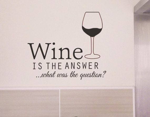 Wine is the answer -   Wall decal funny humour alcohol sticker transfer kitchen on Etsy, $15.38 AUD