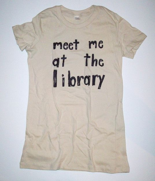 Meet Me At The Library T Shirt