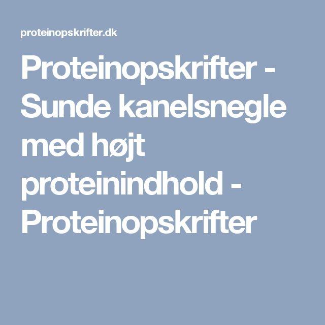 Proteinopskrifter - Sunde kanelsnegle med højt proteinindhold - Proteinopskrifter