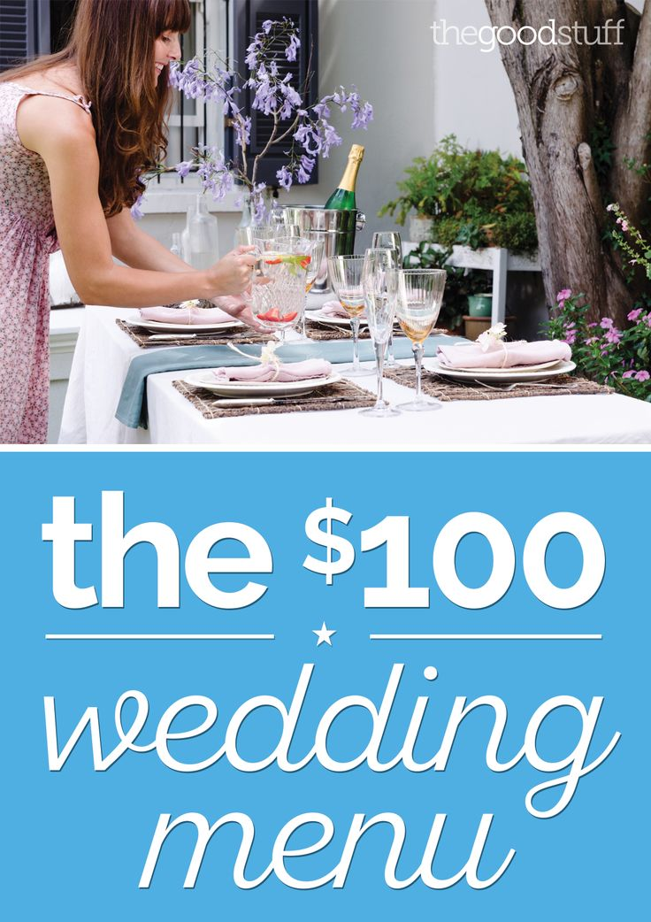 A DIY Wedding Menu for Just $100 - thegoodstuff