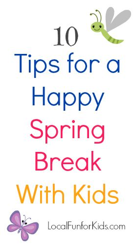 Have a Fun & Happy Spring Break With TheKids