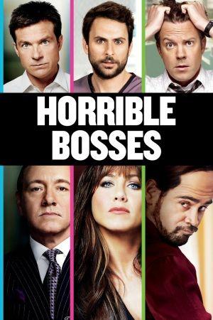 Horrible Bosses (2011) - Movie Streaming