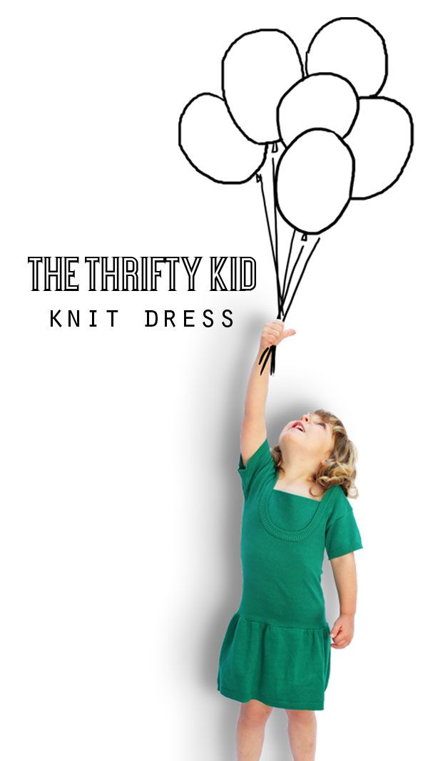 The Thrifty Kid – Knit Dress (or How to make a Girl's Dress from an Old Top)   My Poppet Makes